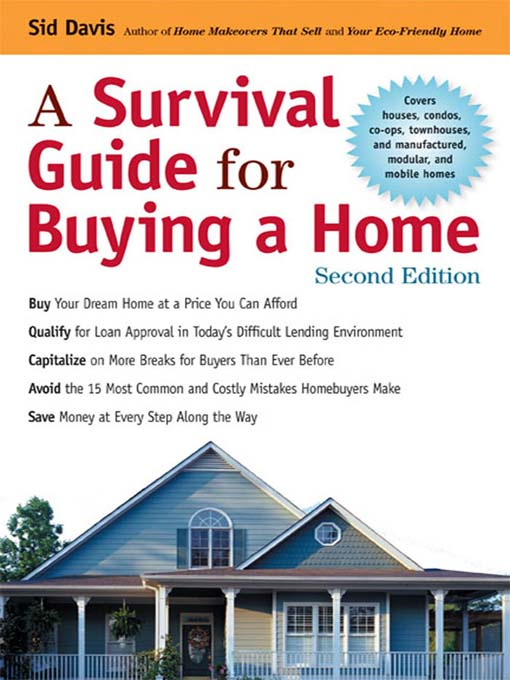 Title details for A Survival Guide for Buying a Home by Sid Davis - Wait list