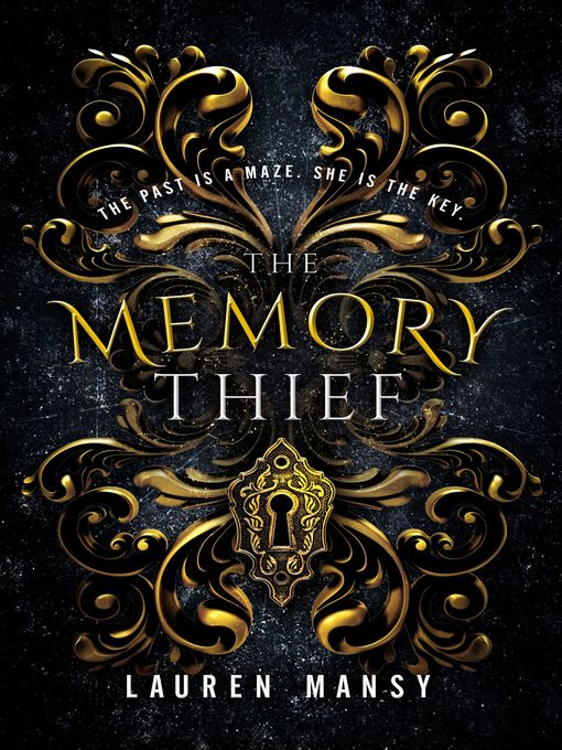 Title details for The Memory Thief by Lauren Mansy - Available