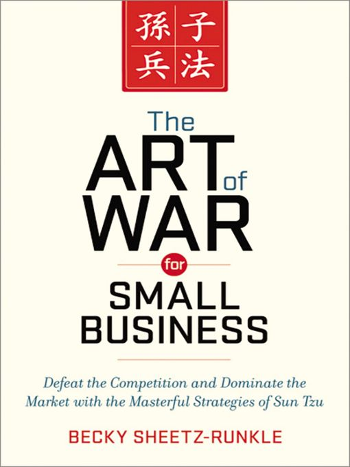 Title details for The Art of War for Small Business by Becky Sheetz-Runkle - Wait list