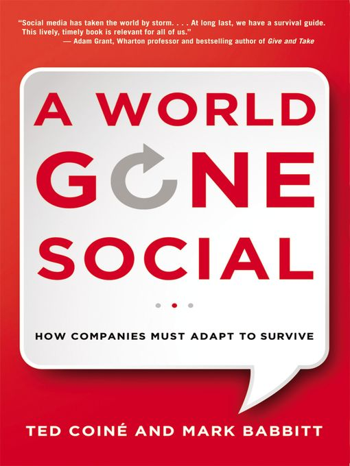 Title details for A World Gone Social by Ted Coine - Available