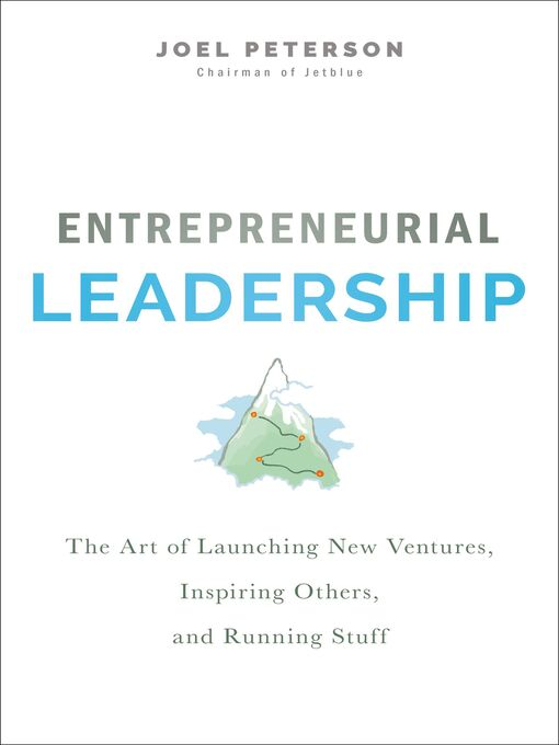 Title details for Entrepreneurial Leadership by Joel Peterson - Available