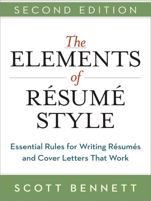 Title details for The Elements of Resume Style by Scott Bennett - Available