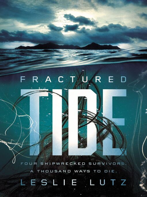 Title details for Fractured Tide by Leslie Lutz - Available