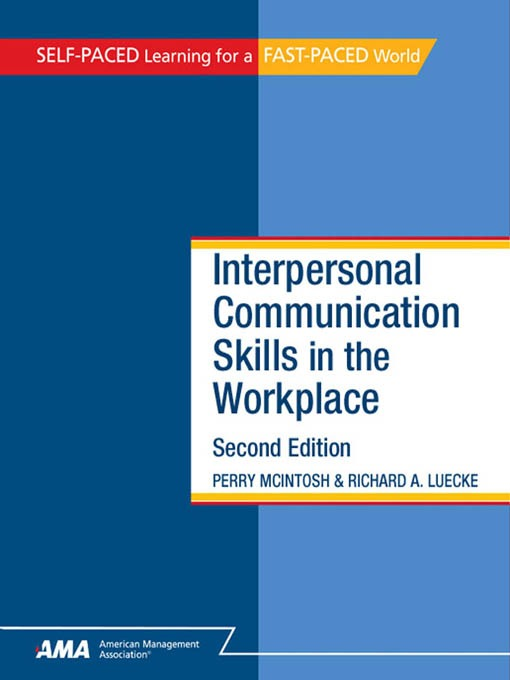 Title Details For Interpersonal Communication Skills In The Workplace By  Perry McIntosh   Wait List