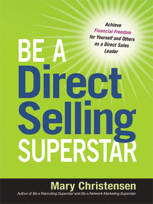 Title details for Be a Direct Selling Superstar by Mary Christensen - Available