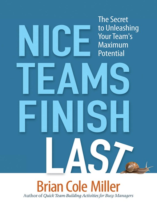 Title details for Nice Teams Finish Last by Brian Cole Miller - Available