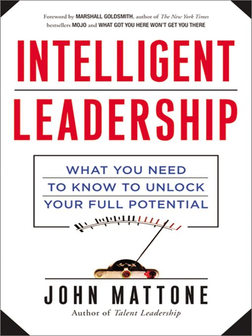 Title details for Intelligent Leadership by John Mattone - Available