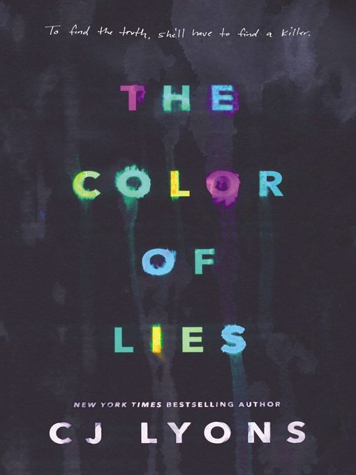 Title details for The Color of Lies by CJ Lyons - Available