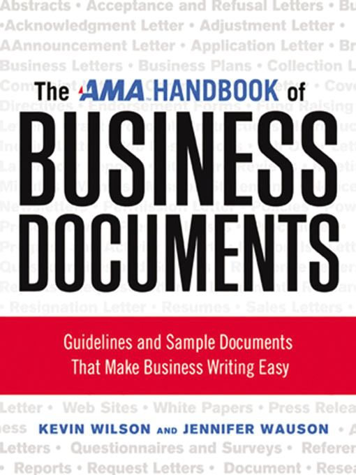 Title details for The AMA Handbook of Business Documents by Kevin Wilson - Available