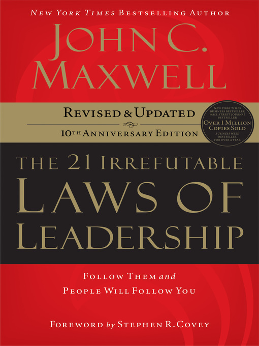 Title details for The 21 Irrefutable Laws of Leadership by John C. Maxwell - Available