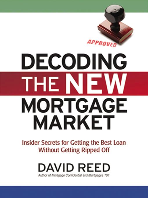 Title details for Decoding the New Mortgage Market by David Reed - Available