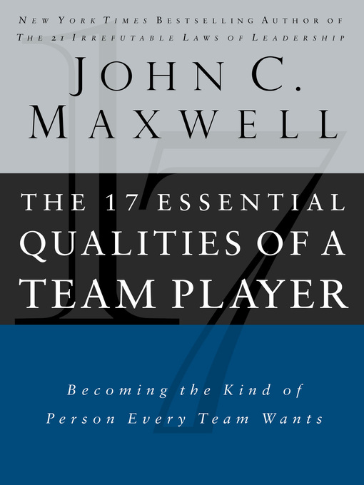 Cover of The 17 Essential Qualities of a Team Player