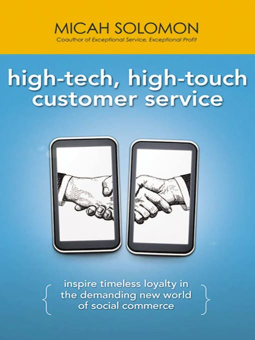 Title details for High-Tech, High-Touch Customer Service by Micah Solomon - Wait list