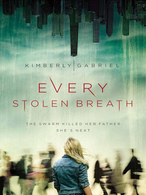 Title details for Every Stolen Breath by Kimberly Gabriel - Available