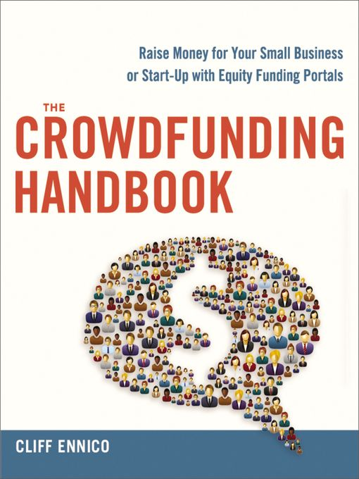 Title details for The Crowdfunding Handbook by Cliff Ennico - Available