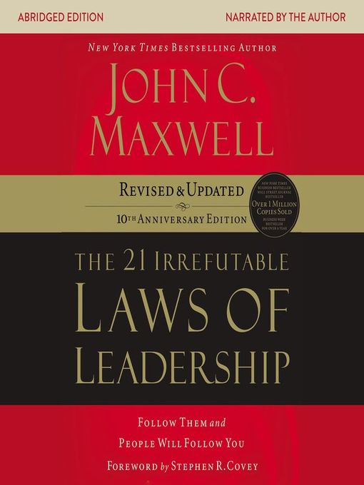 Title details for the 21 Irrefutable Laws of Leadership by John C. Maxwell - Wait list