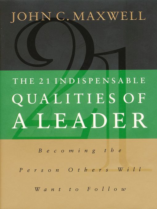 Title details for The 21 Indispensable Qualities of a Leader by John C. Maxwell - Wait list
