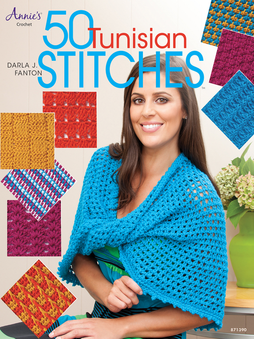 Title details for 50 Tunisian Stitches by Darla J. Fanton - Available