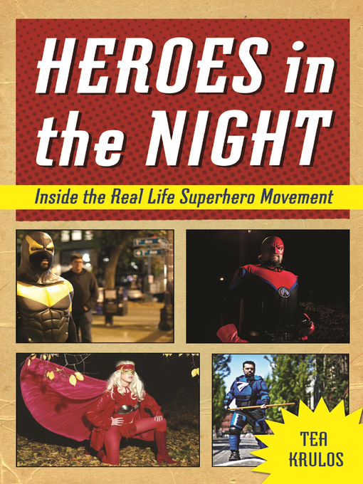 Title details for Heroes in the Night by Tea Krulos - Available