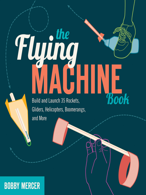 Title details for The Flying Machine Book by Bobby Mercer - Available
