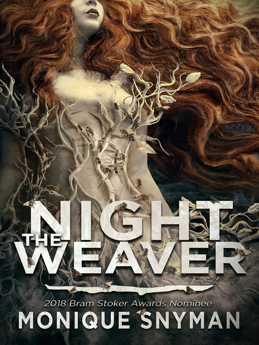 Title details for The Night Weaver by Monique Snyman - Available