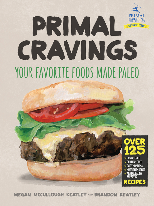 Title details for Primal Cravings by Brandon and Megan Keatley - Available