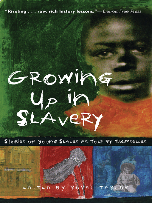 Cover of Growing Up in Slavery