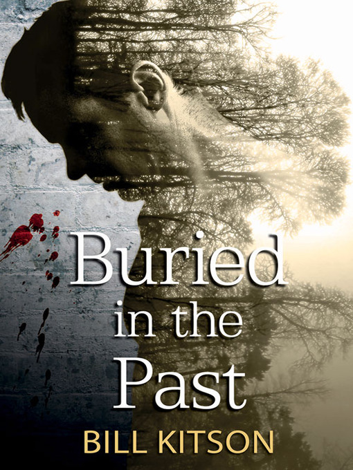 Title details for Buried in the Past by Bill Kitson - Wait list