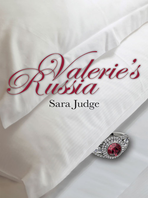 Title details for Valerie's Russia by Sara Judge - Available
