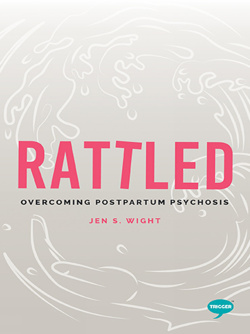 Title details for Rattled by Jen Wight - Available