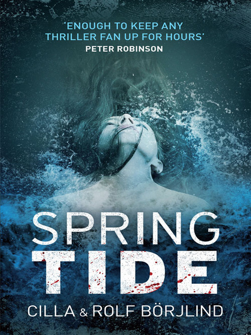 Title details for Spring Tide by Cilla Börjlind - Available