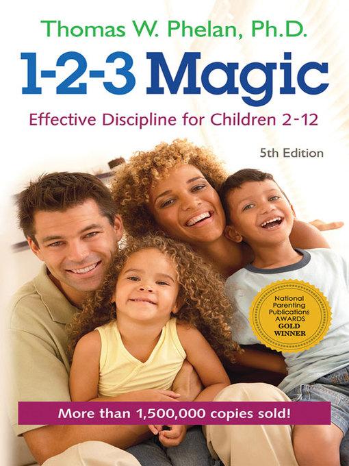 Title details for 1-2-3 Magic by Thomas W. Phelan, PhD - Wait list