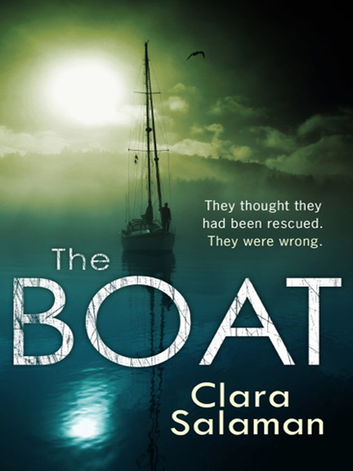 Title details for The Boat by Clara Salaman - Available