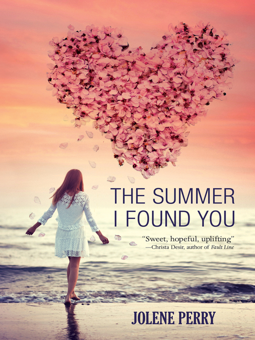 Title details for The Summer I Found You by Jolene Perry - Available