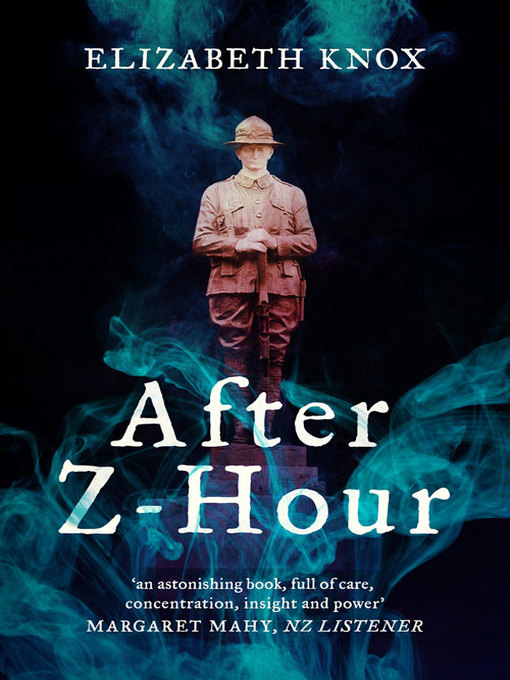 Title details for After Z-Hour by Elizabeth Knox - Available