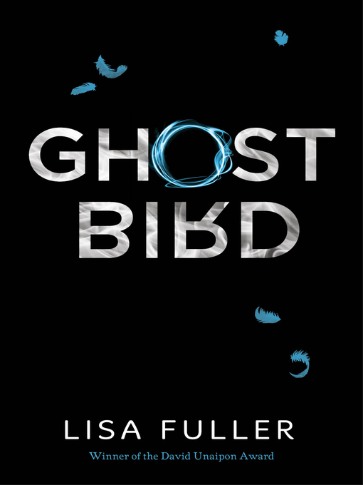 Title details for Ghost Bird by Lisa Fuller - Available