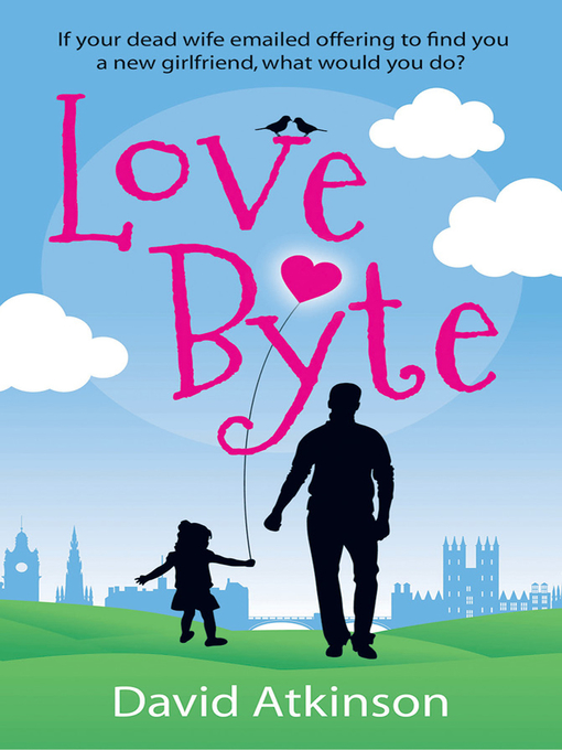 Title details for Love Byte by David Atkinson - Available