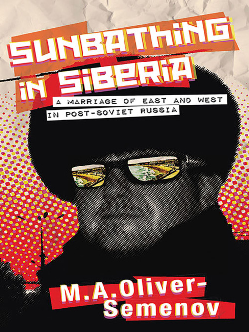 Title details for Sunbathing in Siberia by M. A. Oliver-Semenov - Available