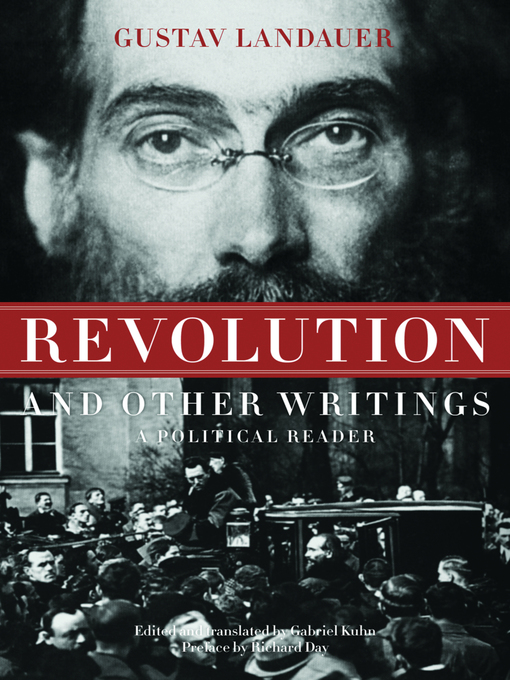 Title details for Revolution and Other Writings by Gustav Landauer - Available