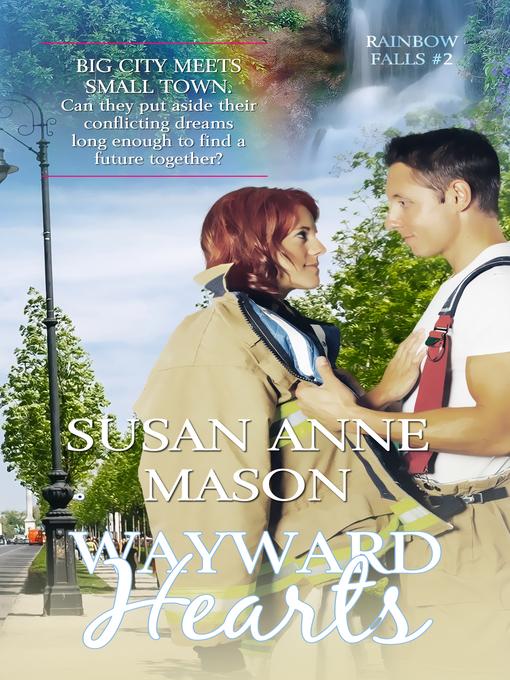 Title details for Wayward Hearts by Susan Anne Mason - Wait list