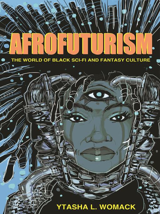 Title details for Afrofuturism by Ytasha Womack - Wait list