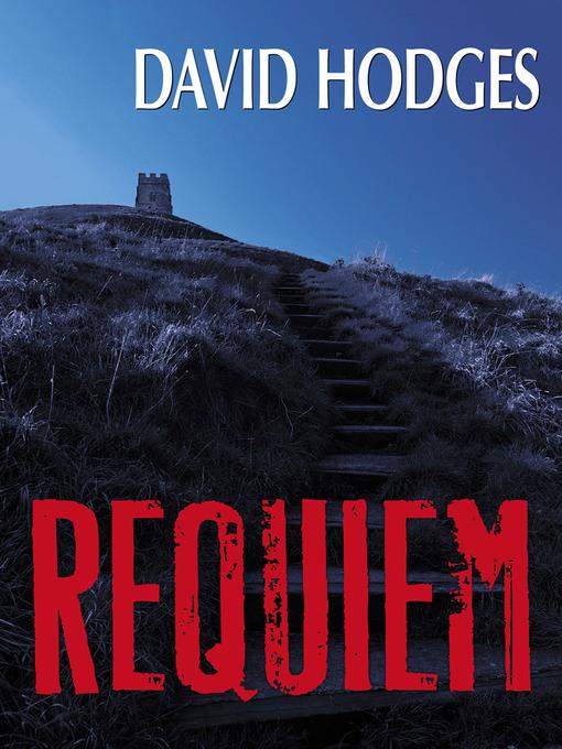 Title details for Requiem by David Hodges - Wait list