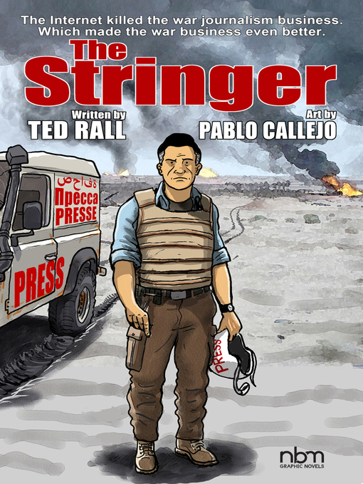 Title details for The Stringer by Ted Rall - Available