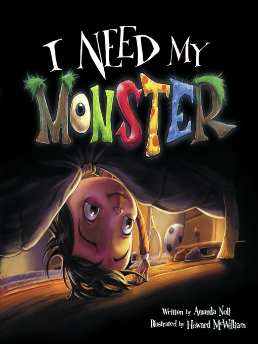 I need my monster national library of malaysia overdrive title details for i need my monster by amanda noll available fandeluxe Images