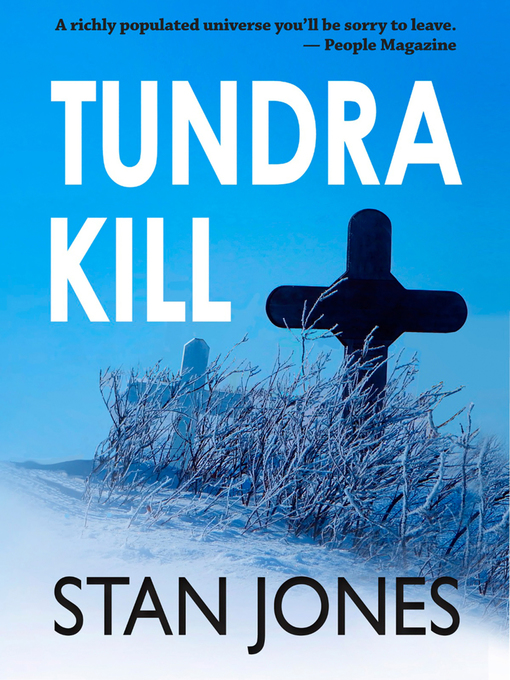 Title details for Tundra Kill by Stan Jones - Wait list