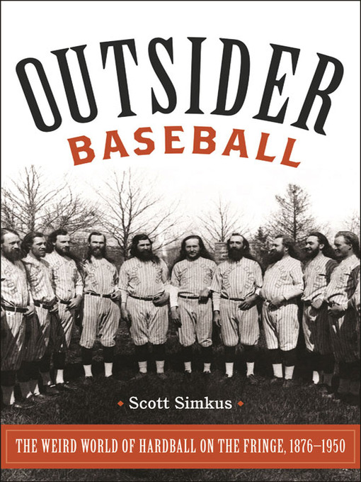 Title details for Outsider Baseball by Scott Simkus - Available