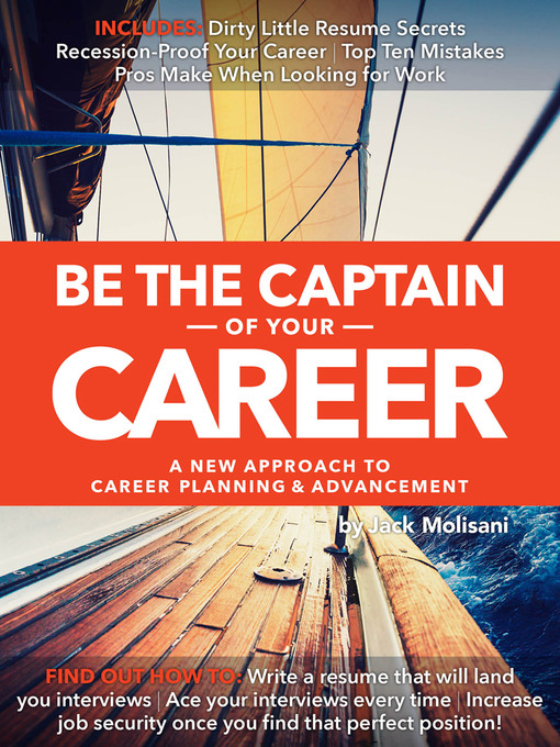 Title details for Be the Captain of Your Career by Jack Molisani - Available