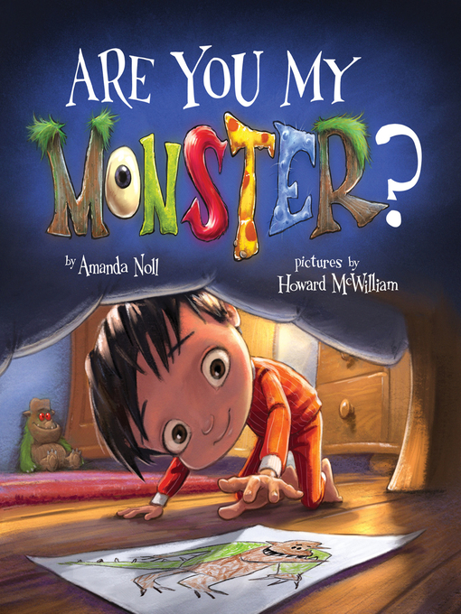 Title details for Are You My Monster? by Howard McWilliam - Available