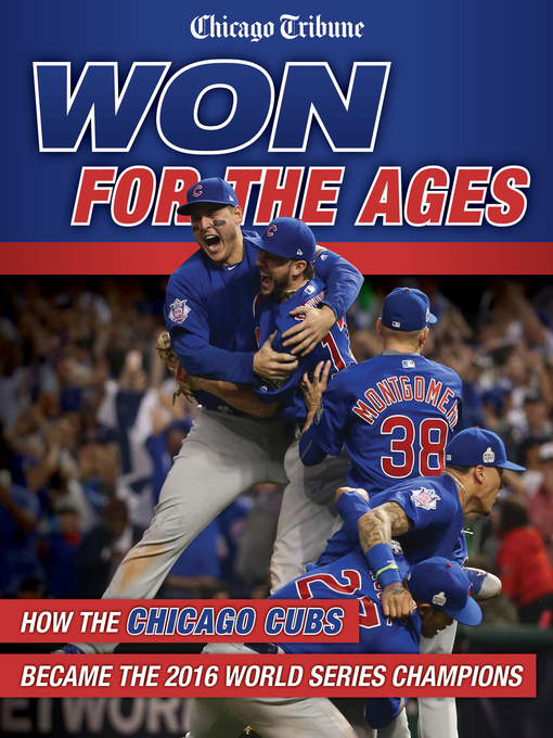 Title details for Won for the Ages by Chicago Tribune - Available