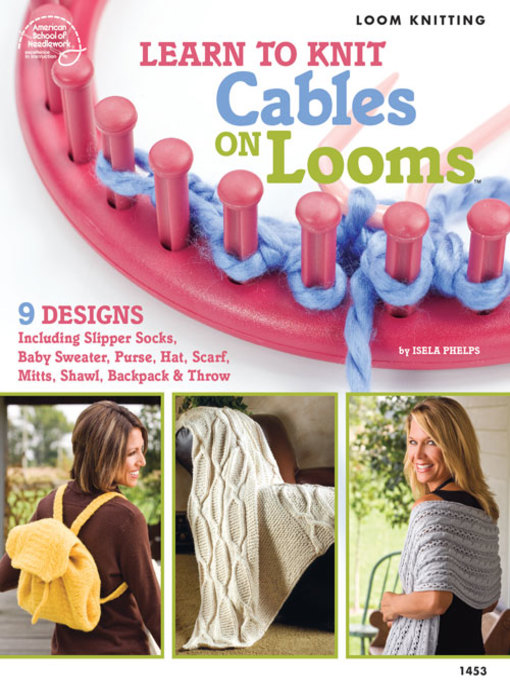 Title details for Learn to Knit Cables on Looms by Bobbie Matela - Available